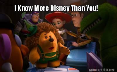 I Know More Disney Than You Meme Disneyexaminer Toy Story